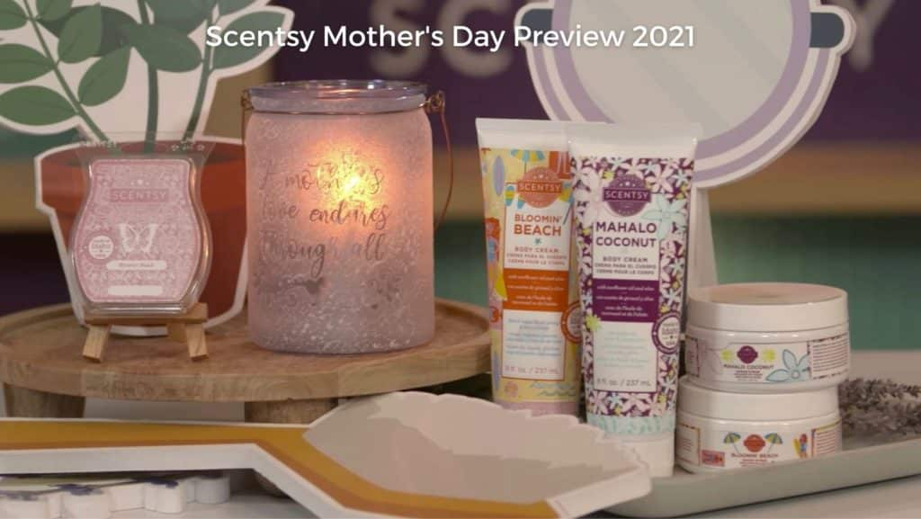 Scentsy Mothers Day Preview 2021