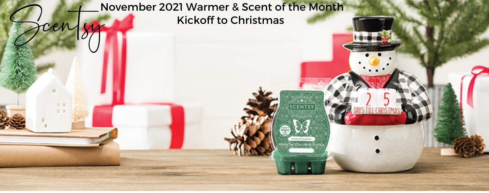 Scentsy November 2021 Kickoff to Christmas