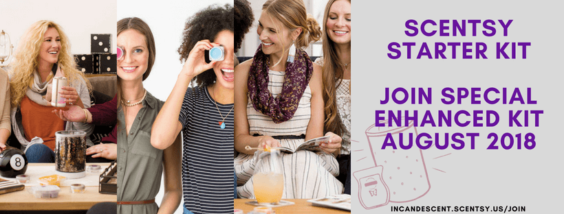 JOIN SCENTSY IN AUGUST 2018 ENHANCED STARTER KIT