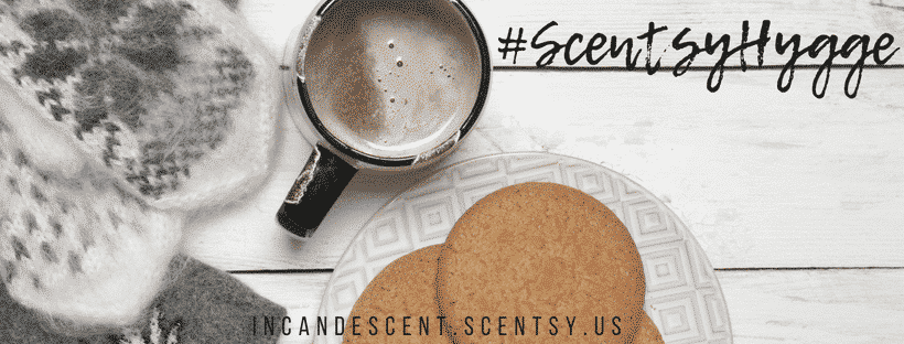 #ScentsyHygge SCENTSY HYGGE TREND FALL 2018 | Scentsy Fall 2018 theme - HYGGE #ScentsyHygge
