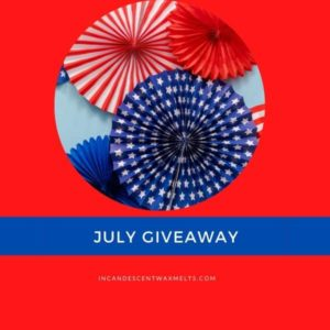 ULY 2020 GIVEAWAY INCANDESCENT
